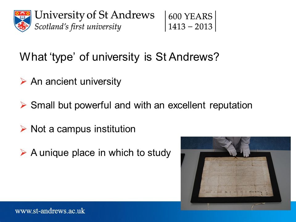 www.st-andrews.ac.uk What 'type' of university is St Andrews.