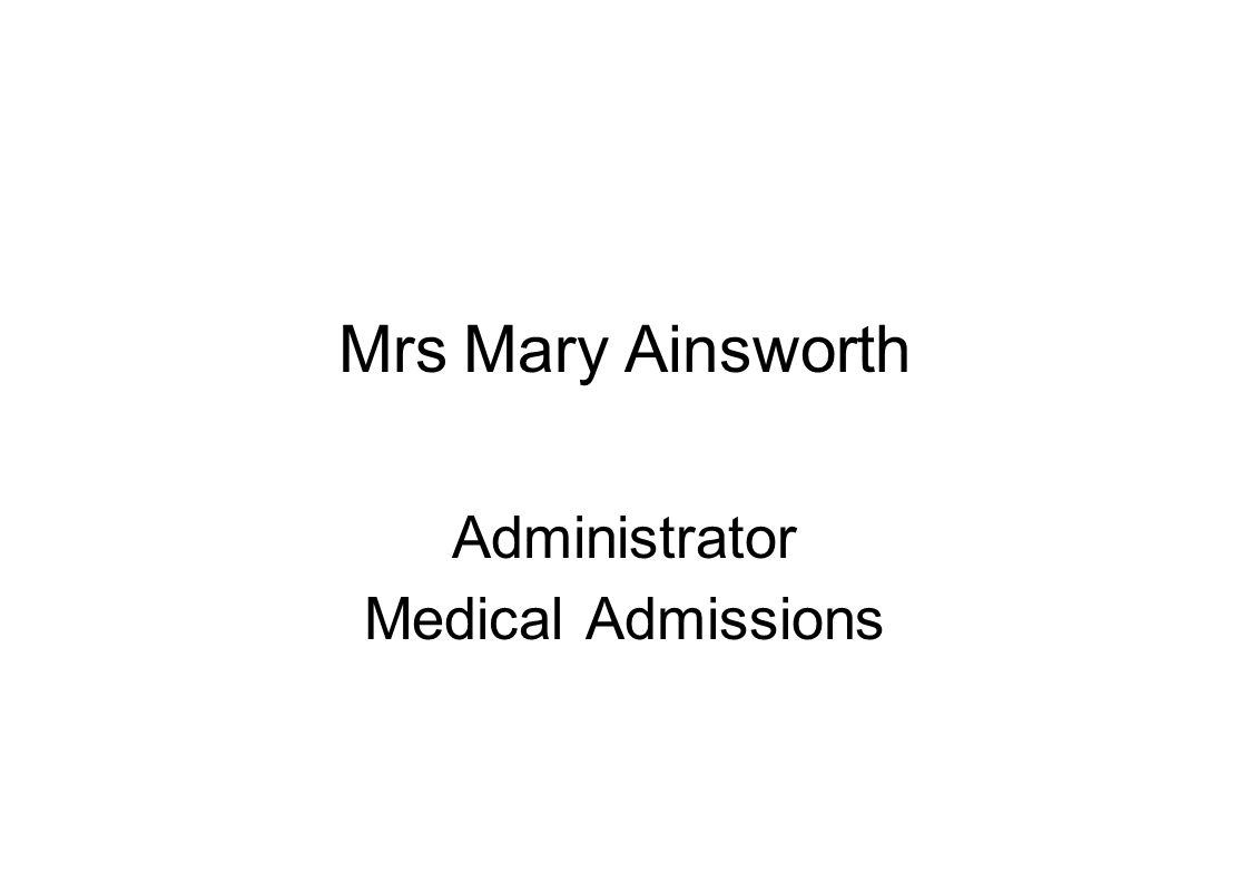 Mrs Mary Ainsworth Administrator Medical Admissions