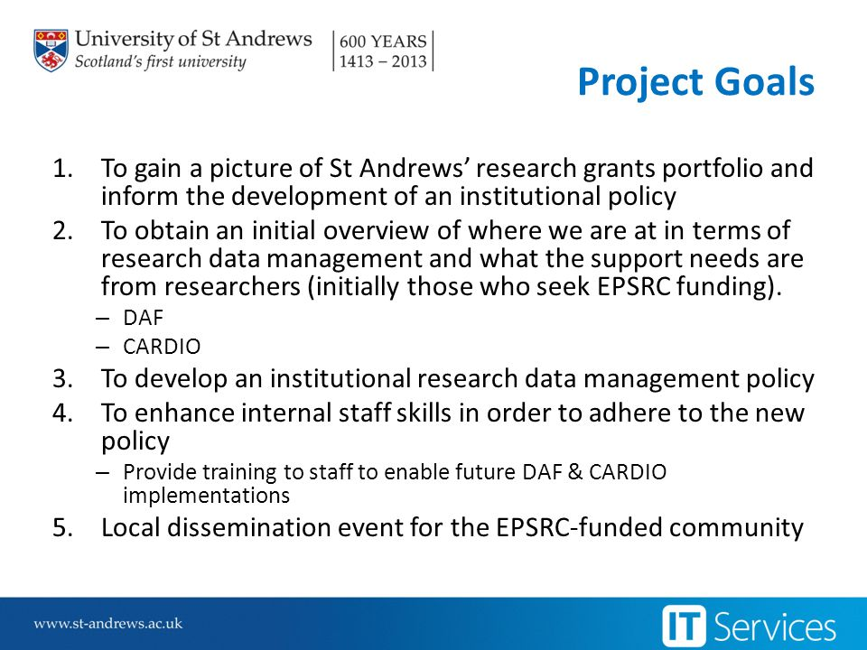 Research Grants Portfolio Research Funding Office QlikView database: c400 research funders since 2008 limit to funding research in 4 Schools or more – 20 funders (other than research councils) – no additional funder requirements established – European Commission remained vague