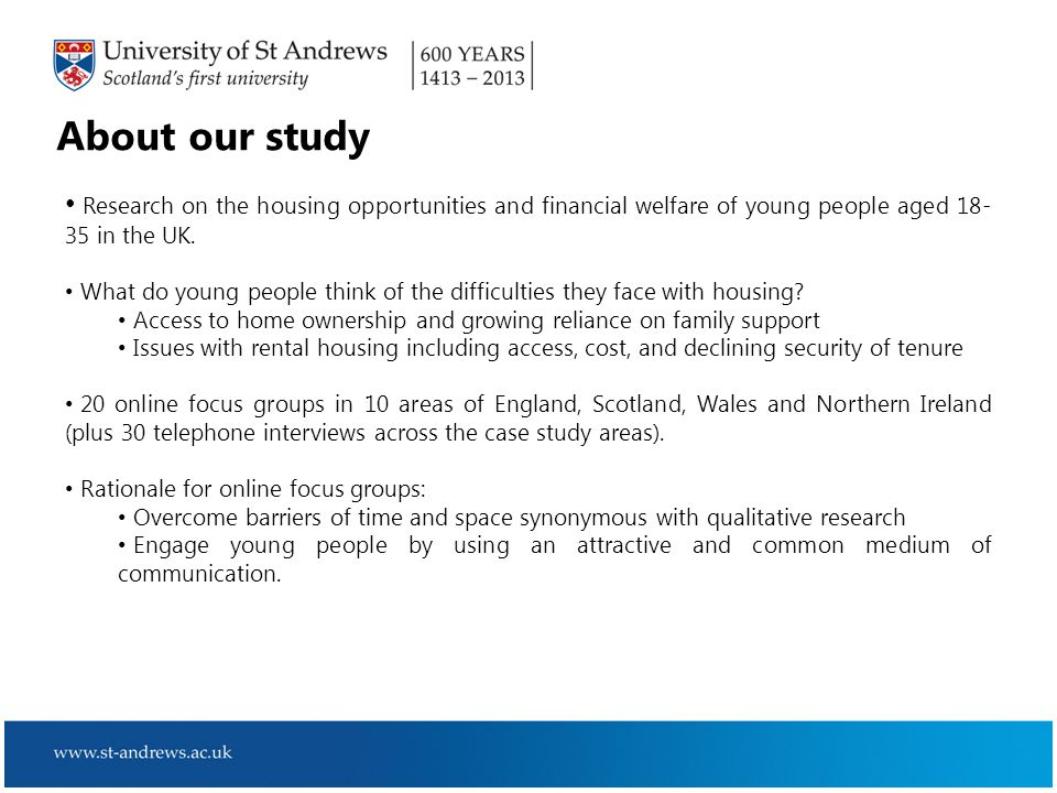 About our study Research on the housing opportunities and financial welfare of young people aged 18- 35 in the UK.