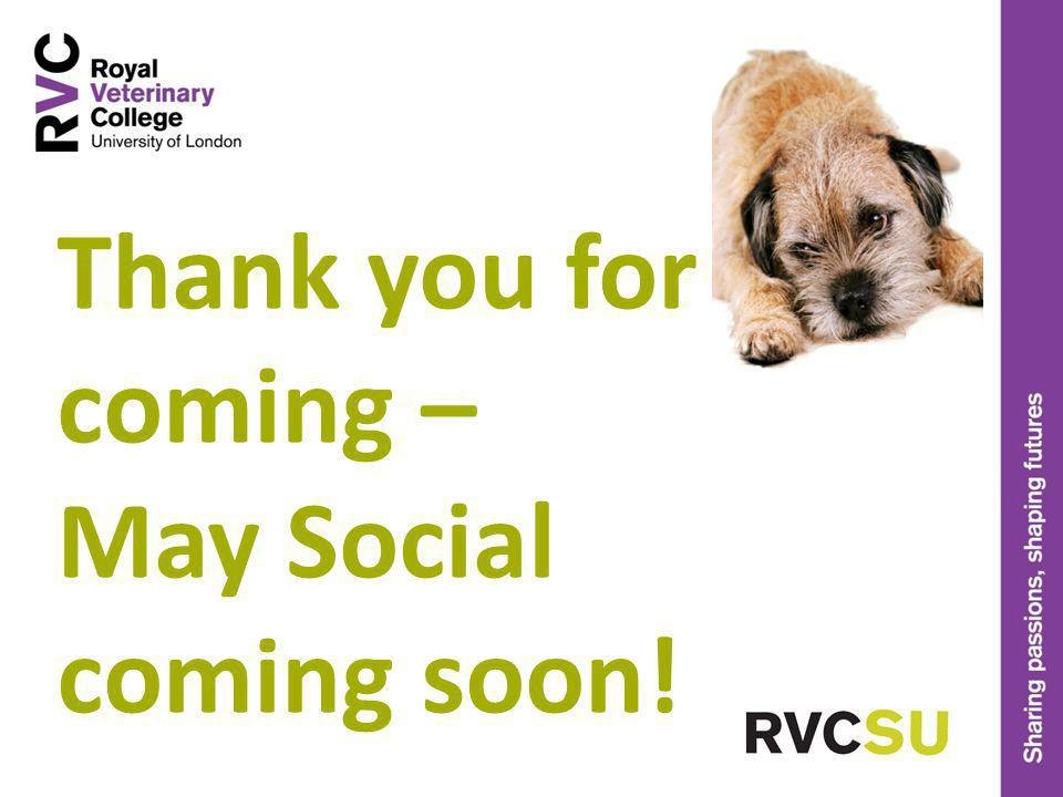 Thank you for coming – May Social coming soon!