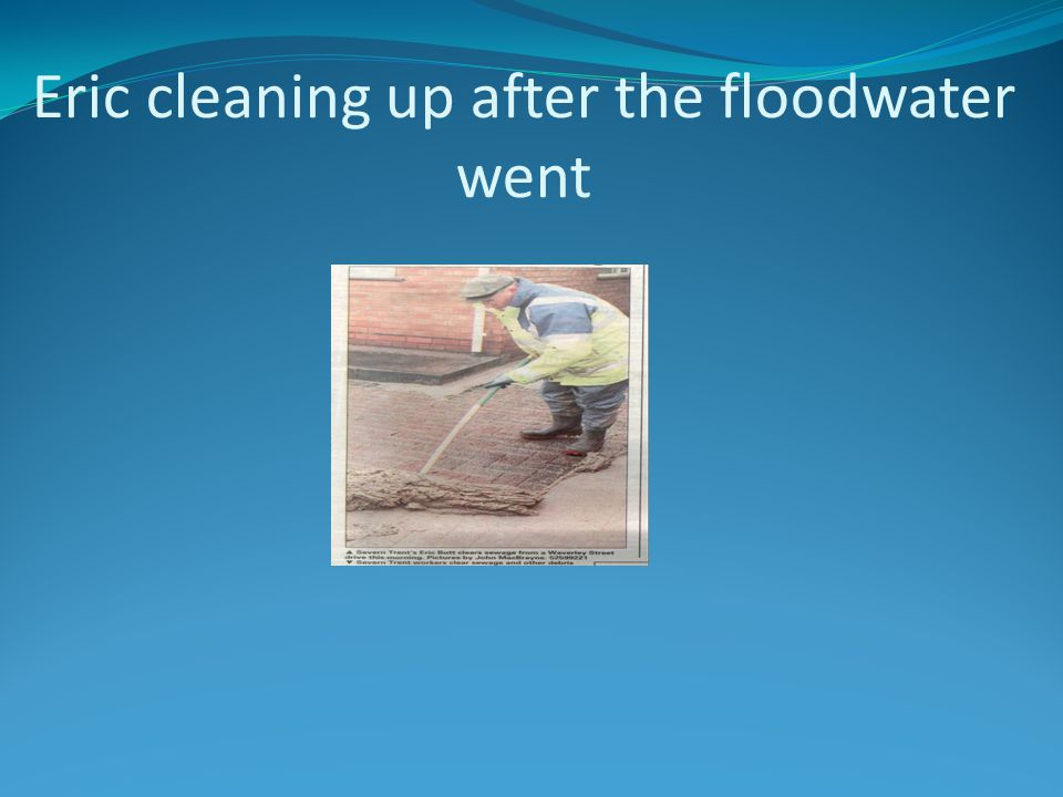 Eric cleaning up after the floodwater went