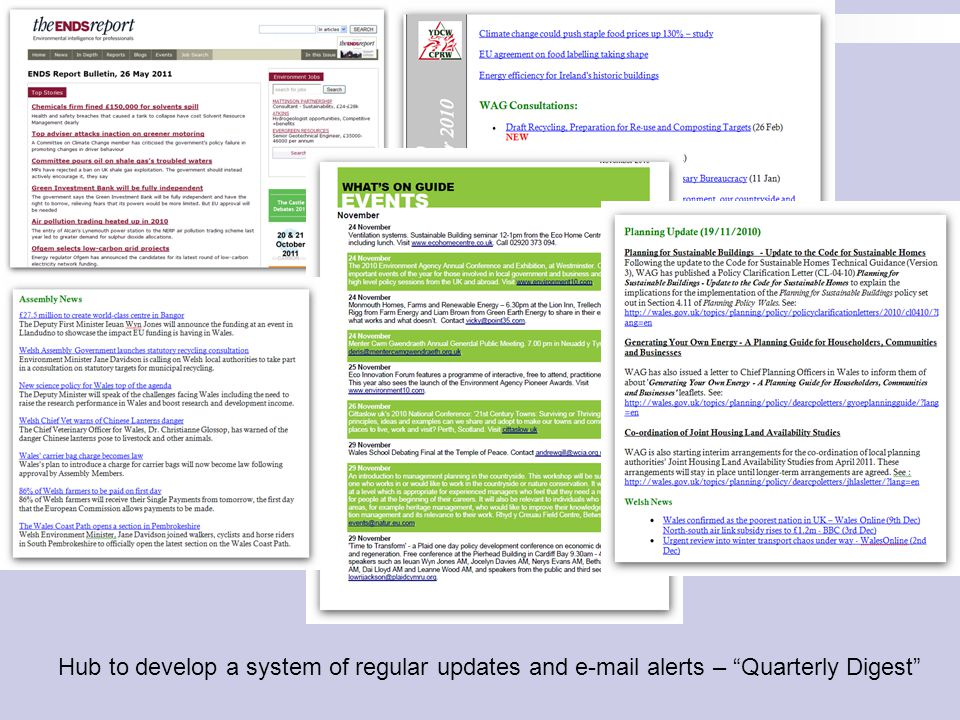 Hub to develop a system of regular updates and e-mail alerts – Quarterly Digest