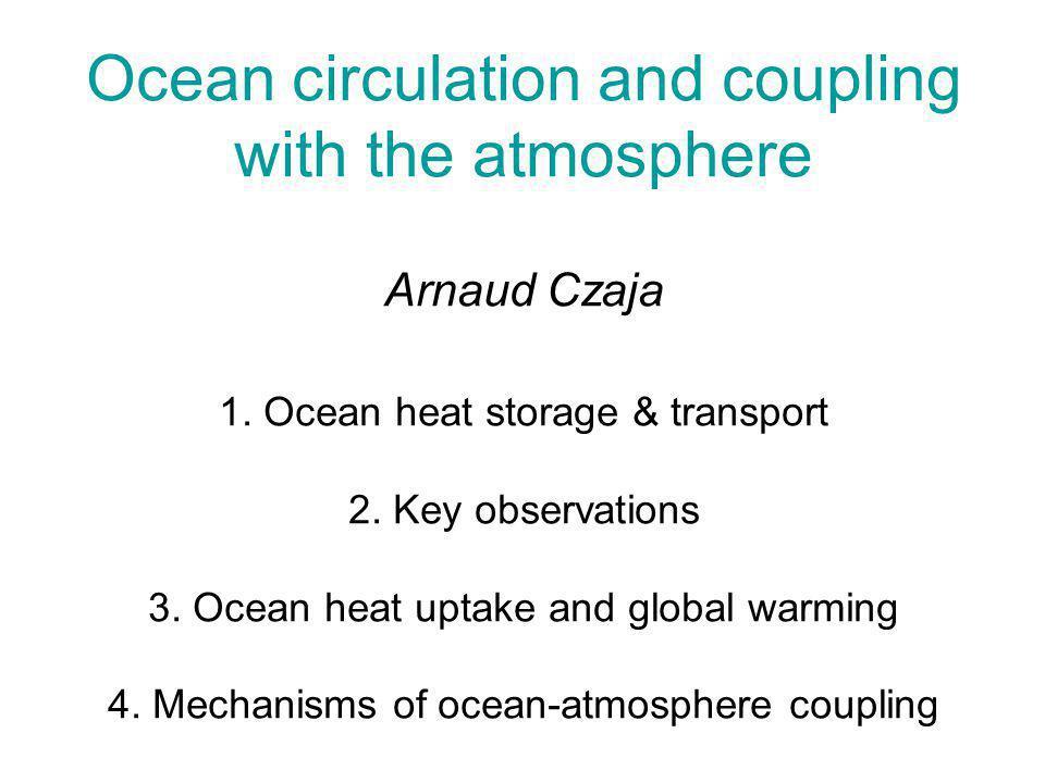 Part I Ocean heat storage and transport