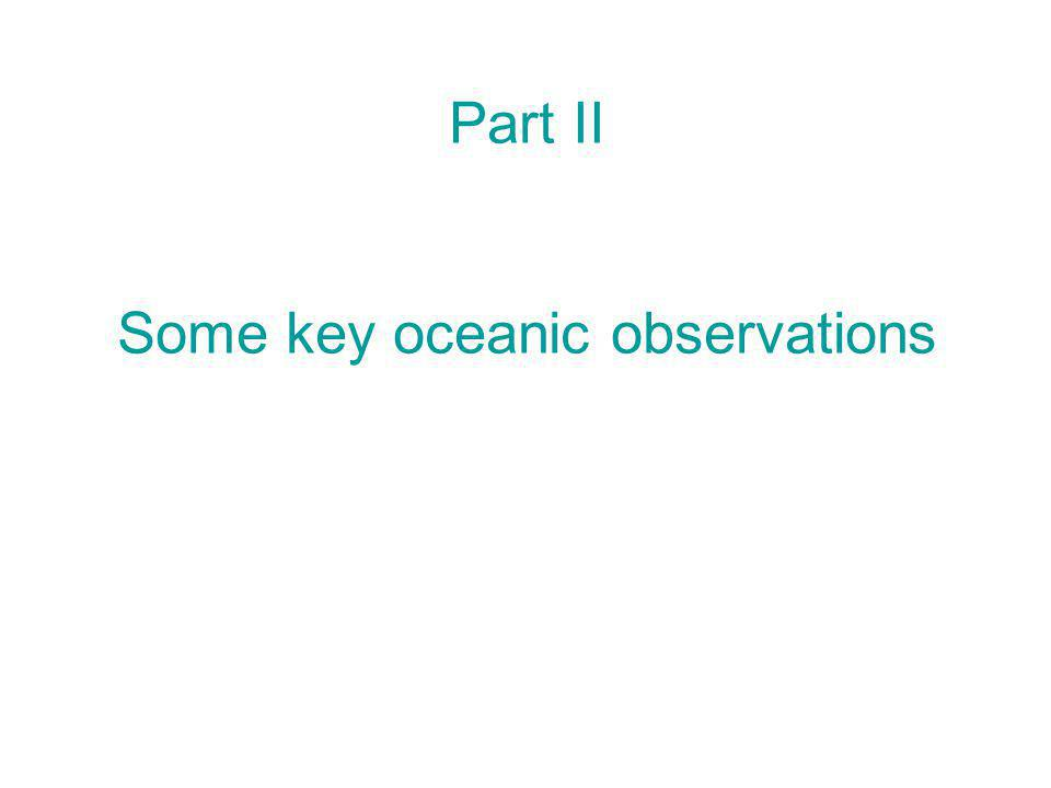 Part II Some key oceanic observations