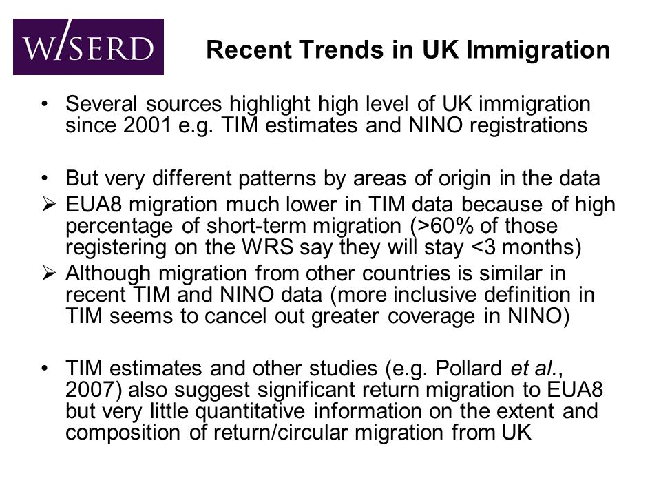 Migration questions in the APS (SL) The LFS has included questions on year of (first) arrival in the UK, as well as country of birth/nationality, for a long time Some new migration questions have been added over the past few years  Whether migrant has lived continuously in the UK  If answered no, then migrant is asked the year and month of most recent arrival in the UK  These questions will now be used in an attempt to establish migration patterns for recent entrants to the UK, especially amongst A8 migrants