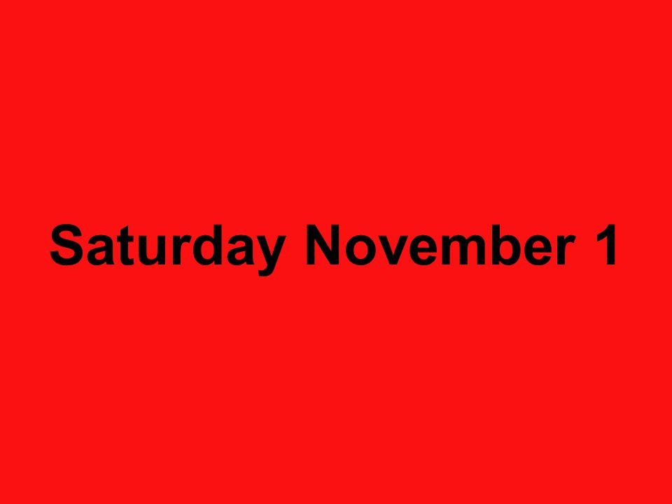 Saturday November 1