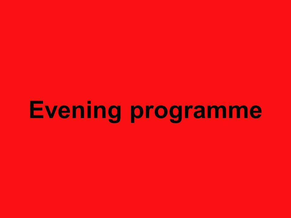 Evening programme