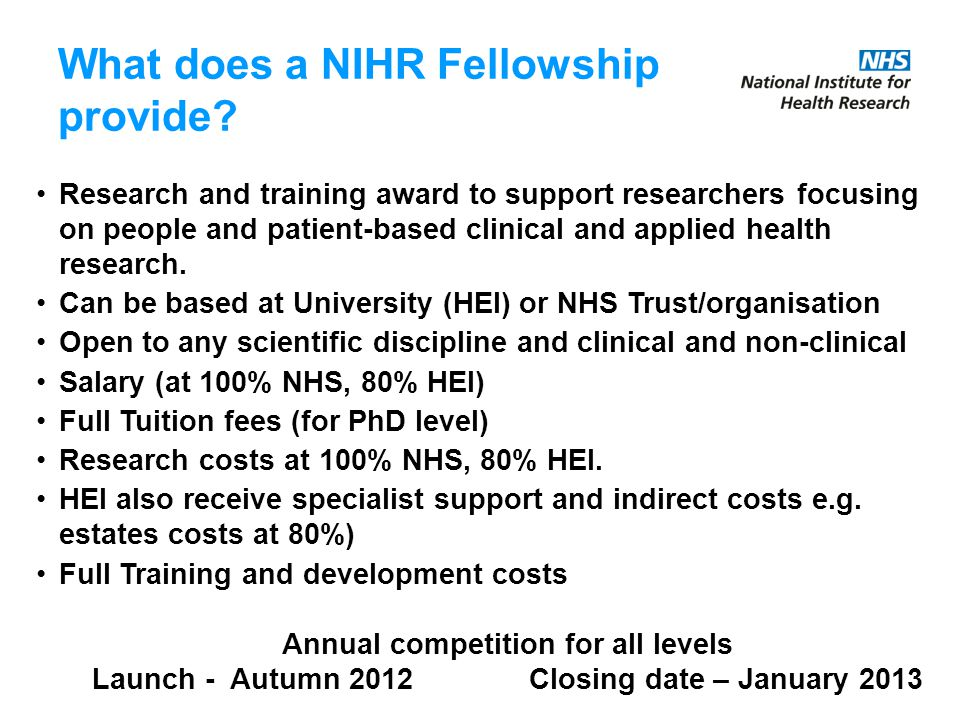 What does a NIHR Fellowship provide.