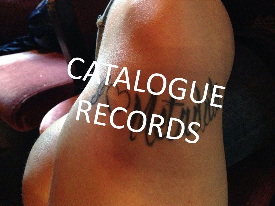 CATALOGUE RECORDS