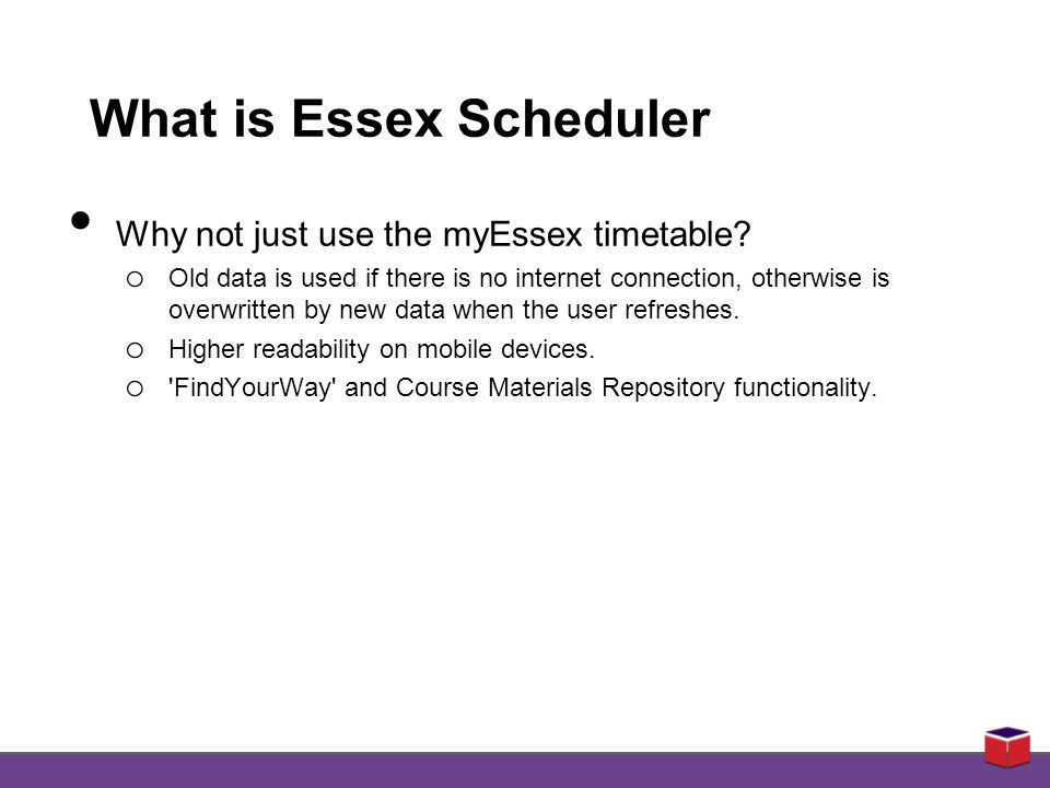 What is Essex Scheduler Why not just use the myEssex timetable.