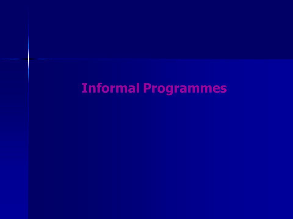 Informal Programmes