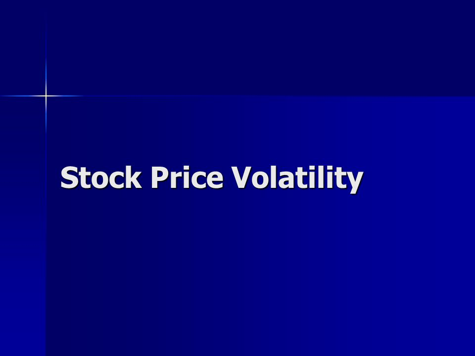 Stock Price Volatility