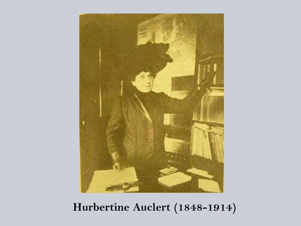 Hurbertine Auclert (1848-1914)