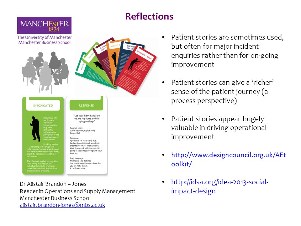 Re Reflections Patient stories are sometimes used, but often for major incident enquiries rather than for on-going improvement Patient stories can giv