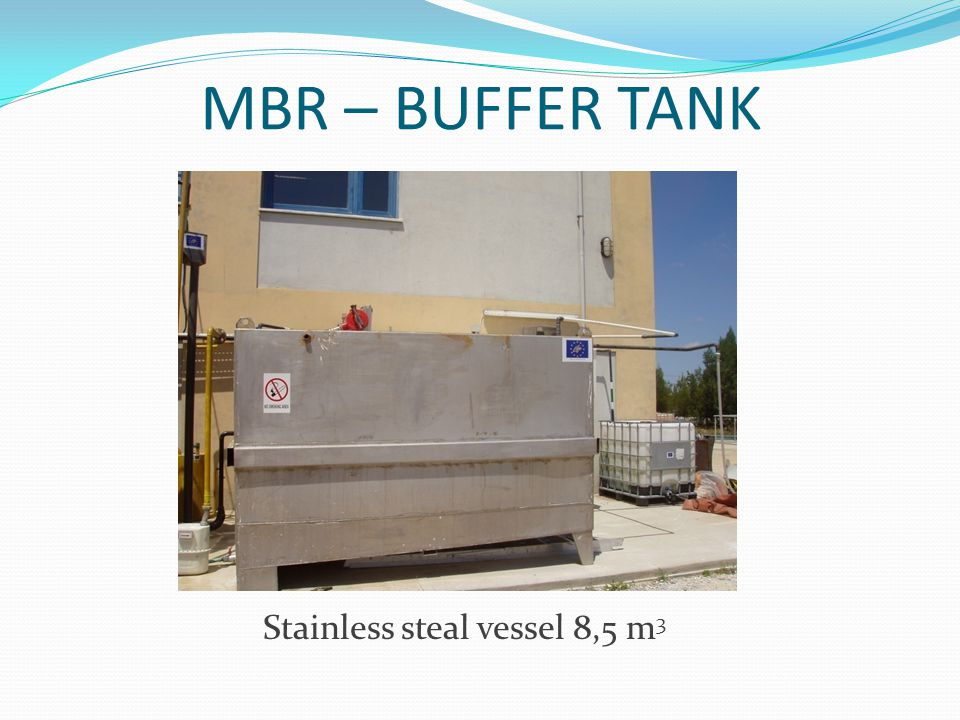 MBR – BUFFER TANK Stainless steal vessel 8,5 m 3