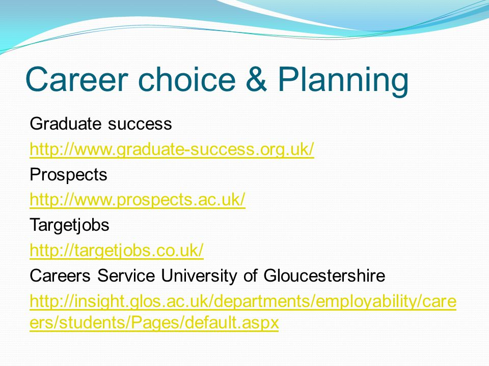 Career choice & Planning Graduate success   Prospects   Targetjobs   Careers Service University of Gloucestershire   ers/students/Pages/default.aspx