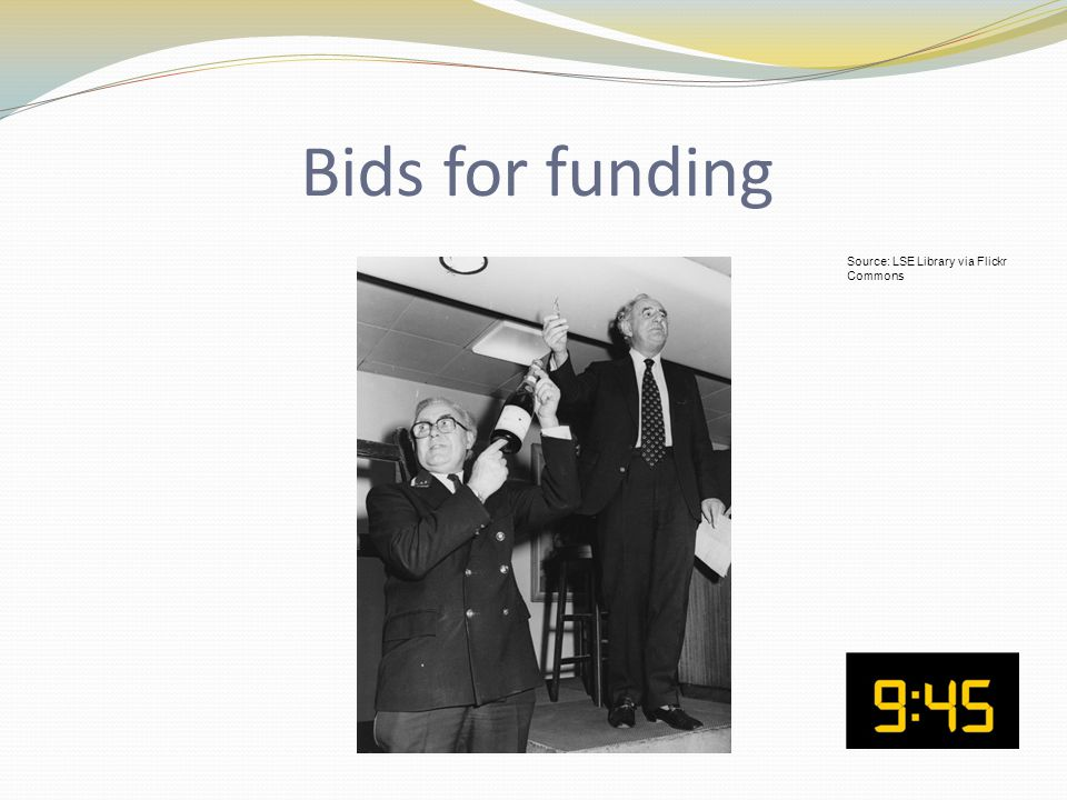 Bids for funding Source: LSE Library via Flickr Commons
