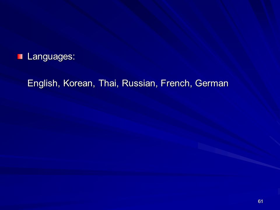 61 Languages: English, Korean, Thai, Russian, French, German