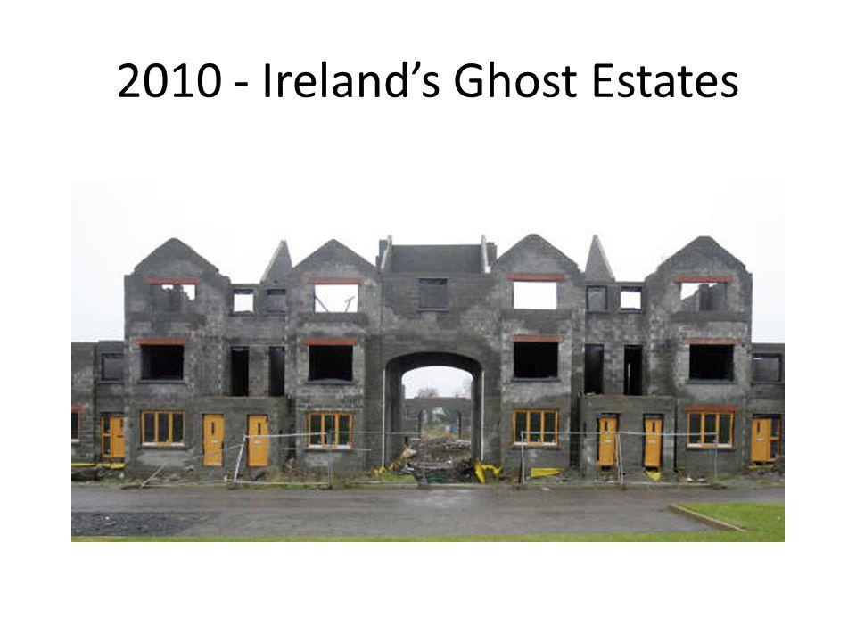 2010 - Ireland's Ghost Estates