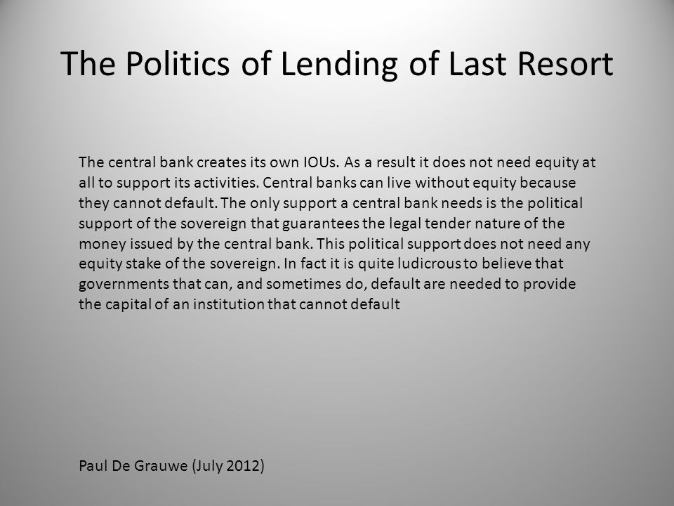 The central bank creates its own IOUs.