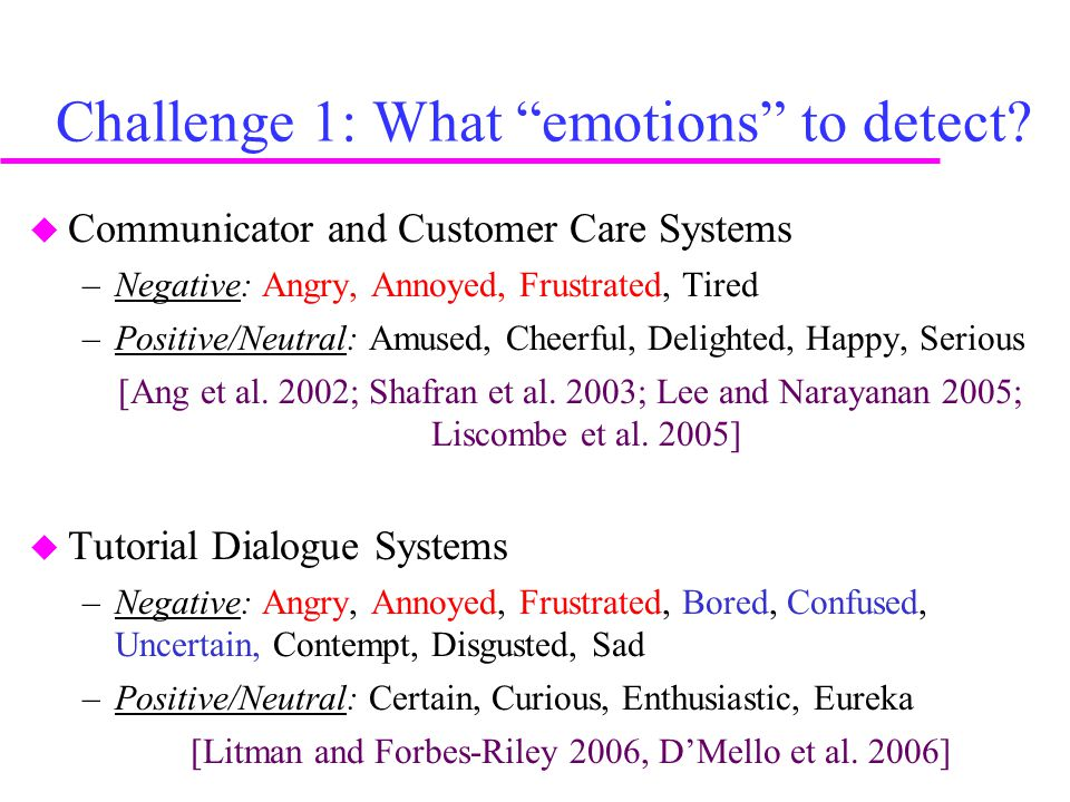 Challenge 1: What emotions to detect.