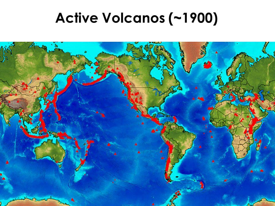 Active Volcanos (~1900)