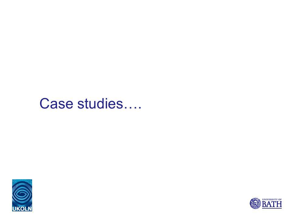 Case studies….