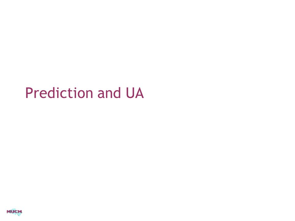 Prediction and UA