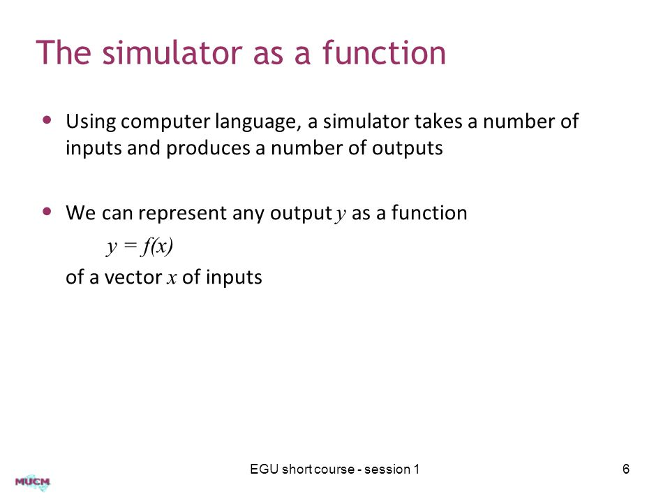 Trivial model – output distribution The distribution of y has this trapezium form EGU short course - session 117