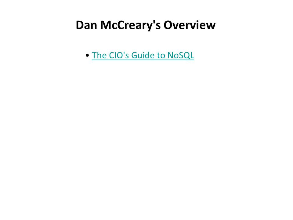 Dan McCreary s Overview The CIO s Guide to NoSQL