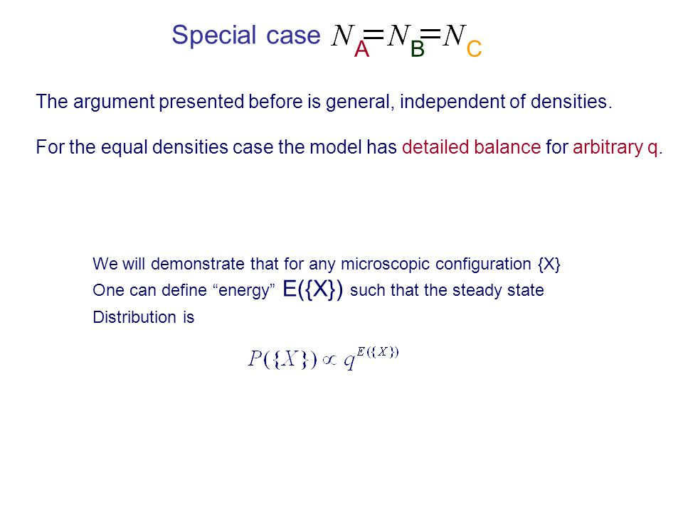 ABC Special case The argument presented before is general, independent of densities.
