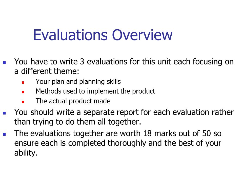 Task F (0-6 Marks) This evaluation focuses on the methods used / tools / techniques used to implement your project The review of your methods could be based on how the final product was made In best cases though, tools used at each stage should be discussed including any drafting that may have occurred, as well as developmental meetings with the client There should be no assessment of the overall quality of the completed product in this report If completed properly, this report should be a major piece of work.
