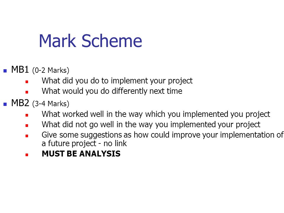 MB3 (5-6 Marks) What worked well in the way you implemented your project.