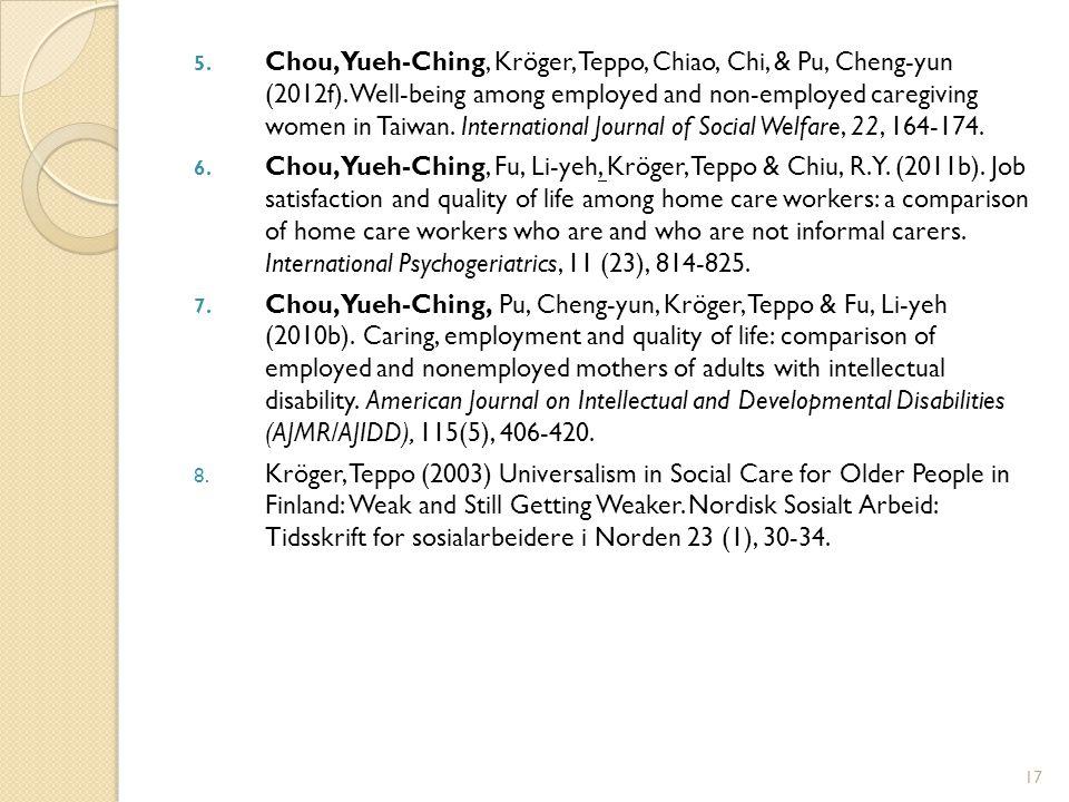 5. Chou, Yueh-Ching, Kröger, Teppo, Chiao, Chi, & Pu, Cheng-yun (2012f).
