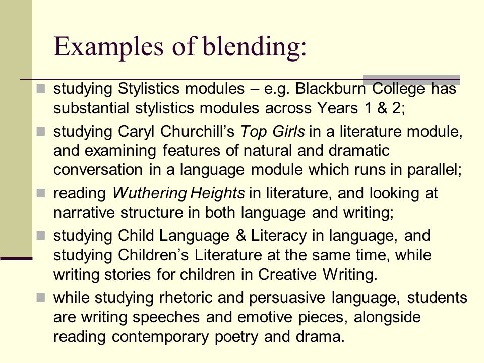 Examples of blending: studying Stylistics modules – e.g.