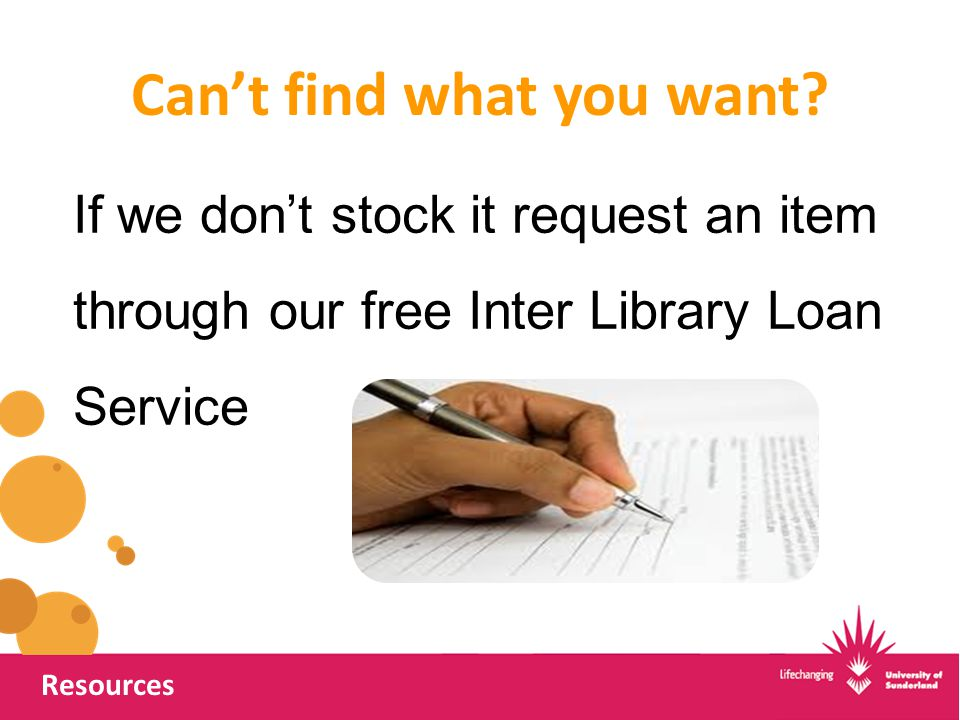 Can't find what you want? Resources If we don't stock it request an item through our free Inter Library Loan Service