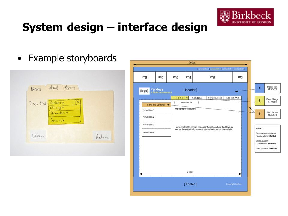 System design – interface design Example storyboards