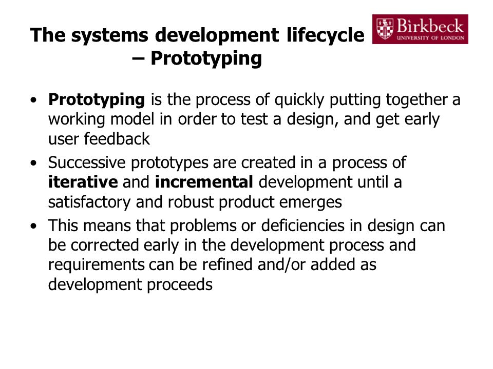 The systems development lifecycle – Prototyping