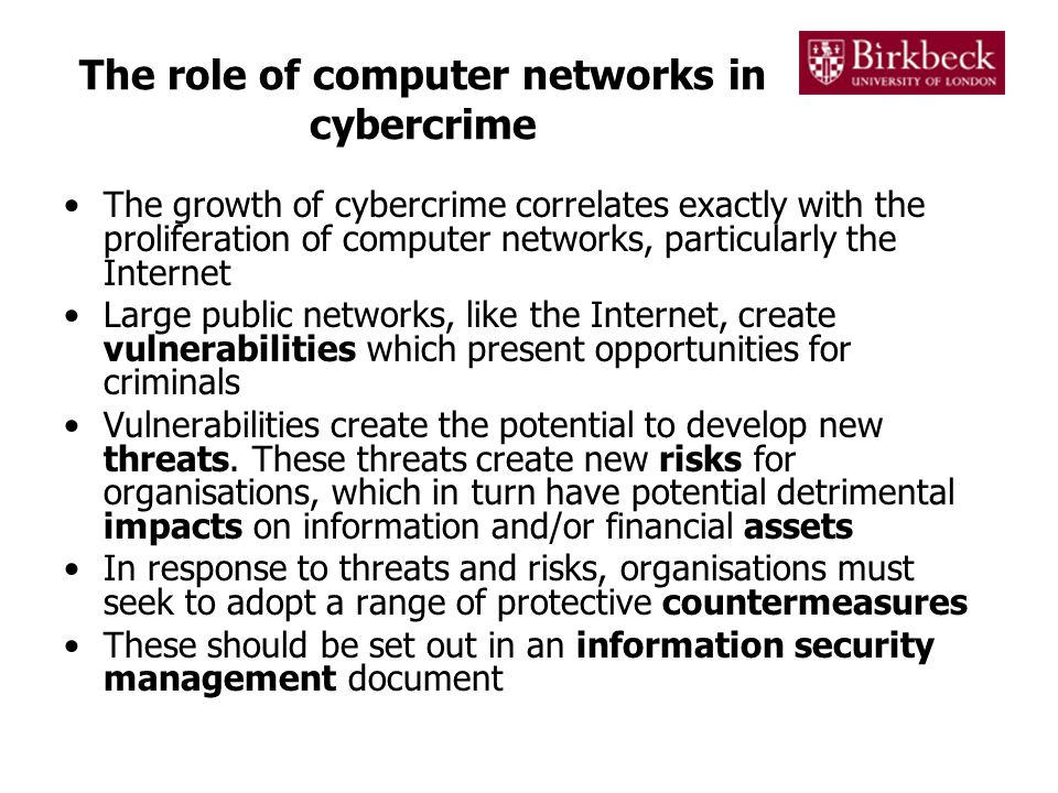 The role of computer networks in cybercrime The growth of cybercrime correlates exactly with the proliferation of computer networks, particularly the
