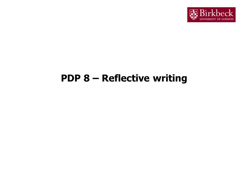 PDP 8 – Reflective writing