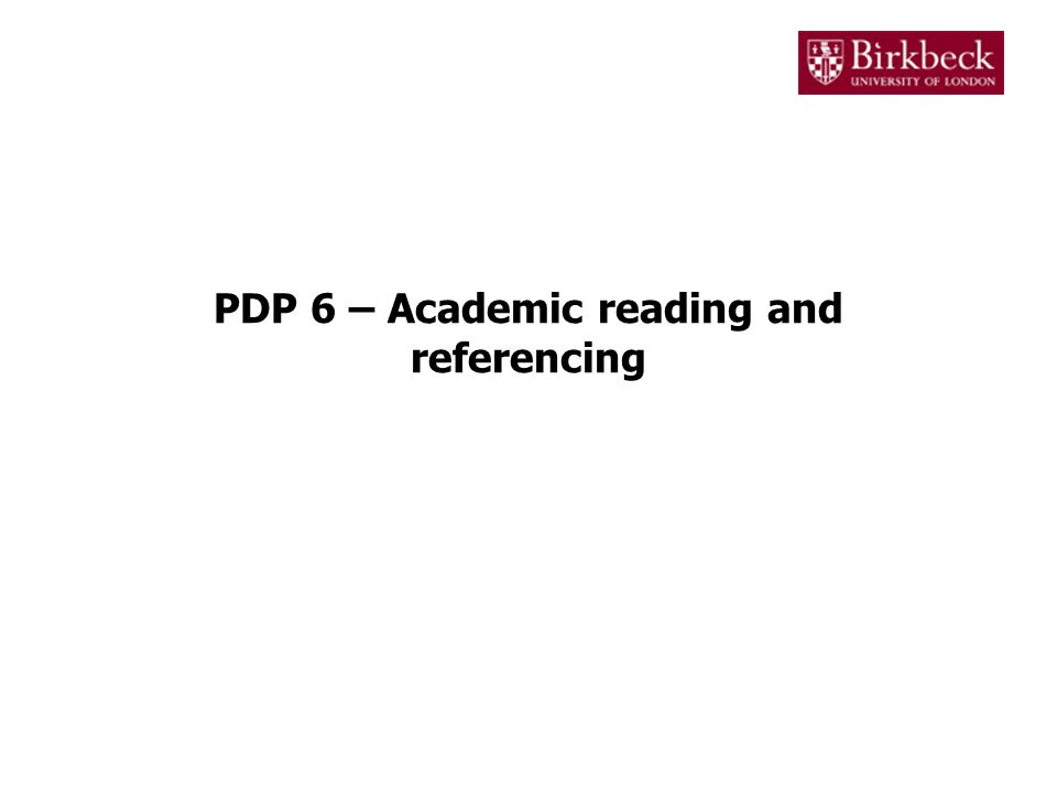 PDP 6 – Academic reading and referencing