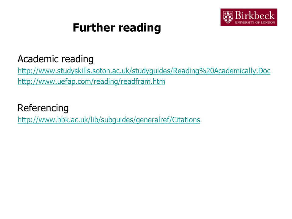 Further reading Academic reading     Referencing