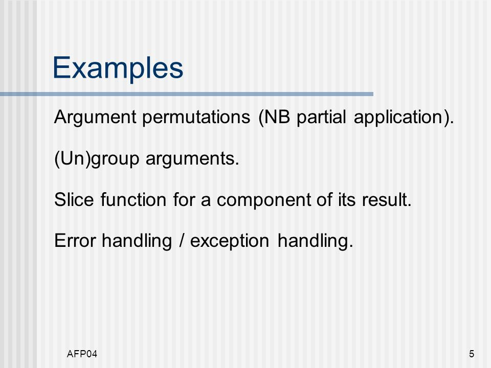 AFP045 Examples Argument permutations (NB partial application).