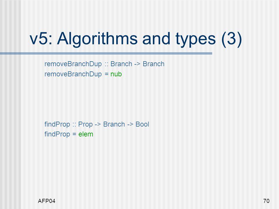 AFP0470 v5: Algorithms and types (3) removeBranchDup :: Branch -> Branch removeBranchDup = nub findProp :: Prop -> Branch -> Bool findProp = elem