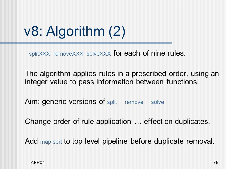 AFP0475 v8: Algorithm (2) splitXXX removeXXX solveXXX for each of nine rules.