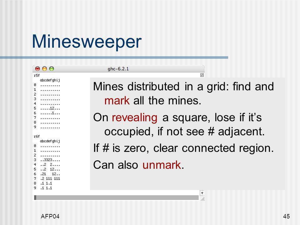 AFP0445 Minesweeper Mines distributed in a grid: find and mark all the mines.