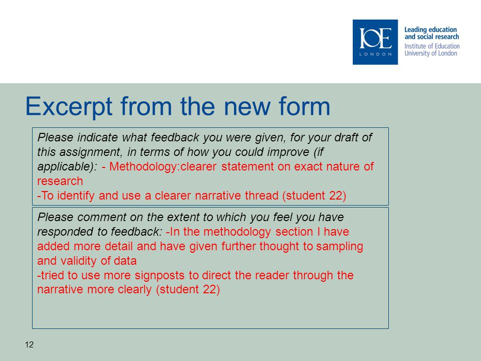 Excerpt from the new form 12 Please indicate what feedback you were given, for your draft of this assignment, in terms of how you could improve (if ap