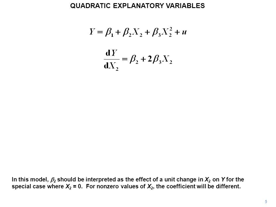 6 QUADRATIC EXPLANATORY VARIABLES  3 also has a special interpretation.