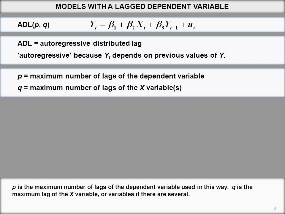 3 p is the maximum number of lags of the dependent variable used in this way. q is the maximum lag of the X variable, or variables if there are severa